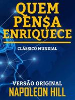 QUEM PENSA ENRIQUECE: VERSÃO ORIGINAL