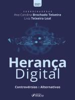 Herança Digital: Controvérsias e Alternativas