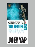 Qi Men Dun Jia The Deities