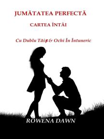 Jumatatea Perfecta Cartea Intai: Cu Dublu Tais & Ochi In Intuneric