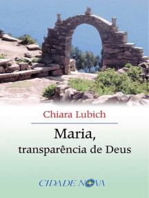 Maria, transparência de Deus