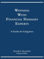 Winning with Financial Damages Experts: A Guide for Litigators