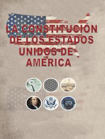 La Constitucion de los Estados Unidos
