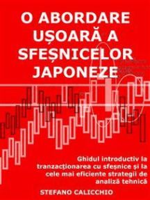 O abordare ușoară a sfeșnicelor japoneze: Ghidul introductiv la tranzacționarea cu sfeșnice și la cele mai eficiente strategii de analiză tehnică