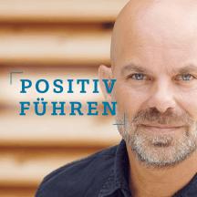 Positiv Führen mit Christian Thiele
