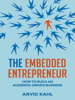 The Embedded Entrepreneur: How to Build an Audience-Driven Business