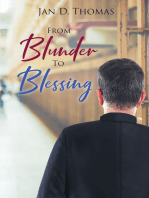 From Blunder To Blessing