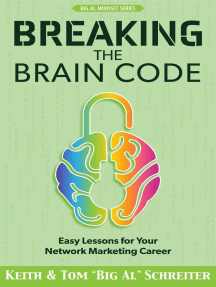 Breaking the Brain Code: Easy Lessons for Your Network Marketing Career