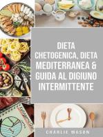 Dieta Chetogenica, Dieta Mediterranea & Guida al Digiuno Intermittente