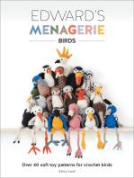 Edward's Menagerie: Birds: Over 40 Soft Toy Patterns for Crochet Birds