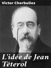 L'idée de Jean Têterol