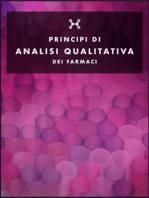 Principi di Analisi qualitativa dei farmaci