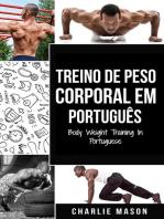 Treino de Peso Corporal Em português/ Body Weight Training In Portuguese