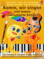 Komm, wir singen und lassen Instrumente klingen