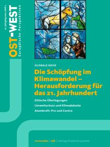 Die Schöpfung im Klimawandel: OST-WEST. Europäische Perspektiven 2/2021