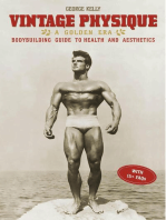 Vintage Physique: A Golden Era Bodybuilding Guide to Health and Aesthetics