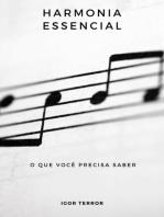 Harmonia Essencial - O Que Você Precisa Saber