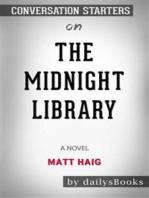 The Midnight Library: A Novel by Matt Haig: Conversation Starters