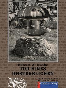 TOD EINES UNSTERBLICHEN: Science-Fiction-Roman