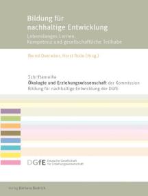 Bildung für nachhaltige Entwicklung: Lebenslanges Lernen, Kompetenz und gesellschaftliche Teilhabe