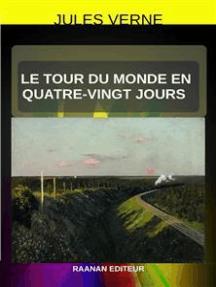 Le tour du monde en quatre-vingt jours
