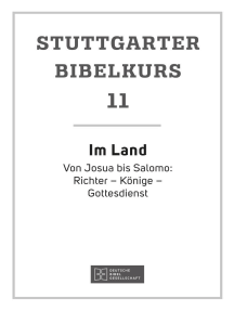 Im Land: Stuttgarter Bibelkurs AT Heft 11