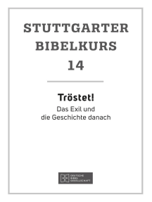 O Herr!: Stuttgarter Bibelkurs AT Heft 14