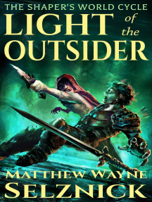 Light of the Outsider: The Shaper's World Cycle, #1
