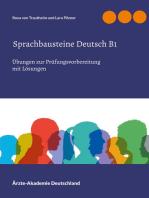 Sprachbausteine Deutsch B1: Übungen zur Prüfungsvorbereitung mit Lösungen