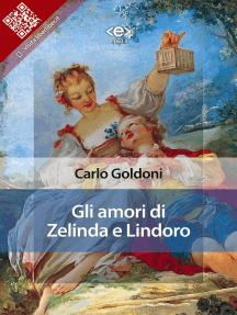 Gli amori di Zelinda e Lindoro