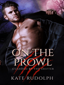 On the Prowl: Guarded by the Shifter, #2