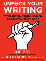 Unfuck Your Writing: Write Better, Reach Readers, & Share Your Inner World
