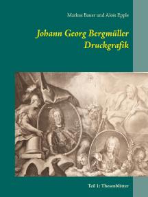 Johann Georg Bergmüller Druckgrafik: Teil 1: Thesenblätter