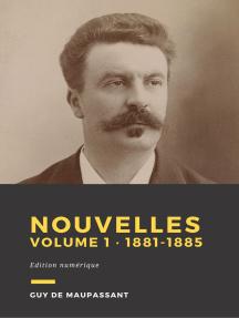 Nouvelles, volume 1: De 1881 à 1885