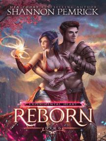 Reborn: Experimental Heart, #6