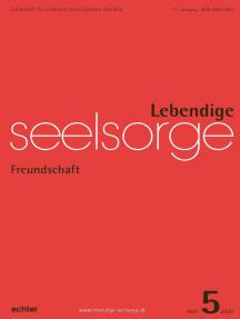 Lebendige Seelsorge 5/2020: Freundschaft