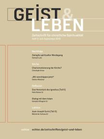 Geist & Leben 3/2019: Zeitschrift für christliche Spiritualität