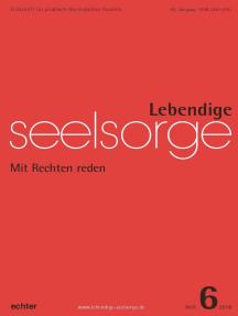 Lebendige Seelsorge 6/2018: Mit Rechten reden