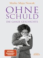 OHNE SCHULD - DIE GANZE GESCHICHTE