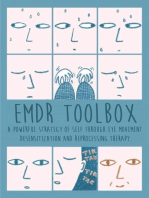 Emdr Toolbox A Powerful StrategyOf Self Through Eye Movement Desensitization and Reprocessing Therapy