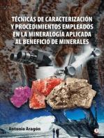 Técnicas de caracterización y procedimientos empleados en la mineralogía aplicada al beneficio de minerales