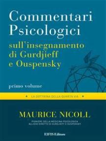 Commentari Psicologici - volume 1: Dagli insegnamenti di Gurdjieff e Ouspensky