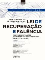 Lei de Recuperação e Falência: Pontos relevantes e controversos da reforma pela lei 14.112/20