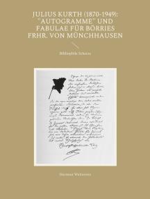 """Julius Kurth (1870-1949): """"Autogramme"""" und Fabulae für Börries Frhr. von Münchhausen: Bibliophile Scherze"""