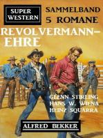 Revolvermann-Ehre