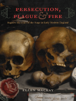 Persecution, Plague, and Fire