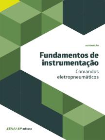 Fundamentos de instrumentação - comandos eletropneumáticos