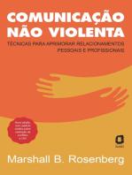 Comunicação não violenta - Nova edição: Técnicas para aprimorar relacionamentos pessoais e profissionais
