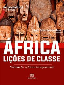África. Lições de Classe: Volume 3 – A África Independente