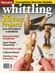 Whittling - A Special Issue from Woodcarving Illustrated